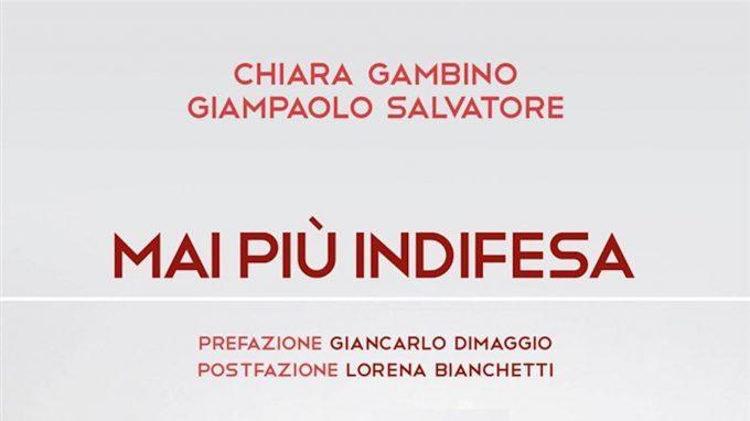 Mai più indifesa (2019) di C. Gambino e G. Salvatore – Recensione del libro
