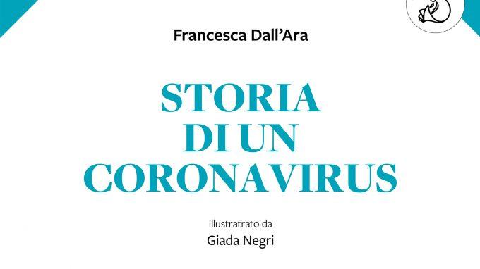 Storia di un coronavirus (2020) di F. Dall'Ara e G. Negri – Recensione del libro
