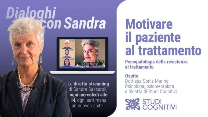 """Dialoghi con Sandra – VIDEO del secondo incontro """"Motivare il paziente al trattamento"""""""