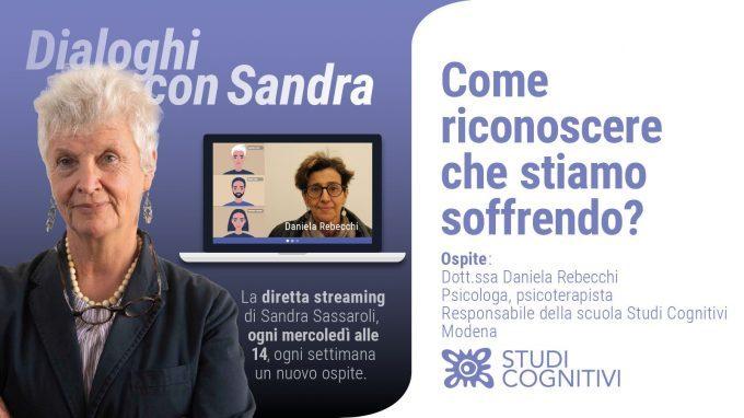"""Dialoghi con Sandra – VIDEO del sesto incontro """"Come riconoscere che stiamo soffrendo?"""""""