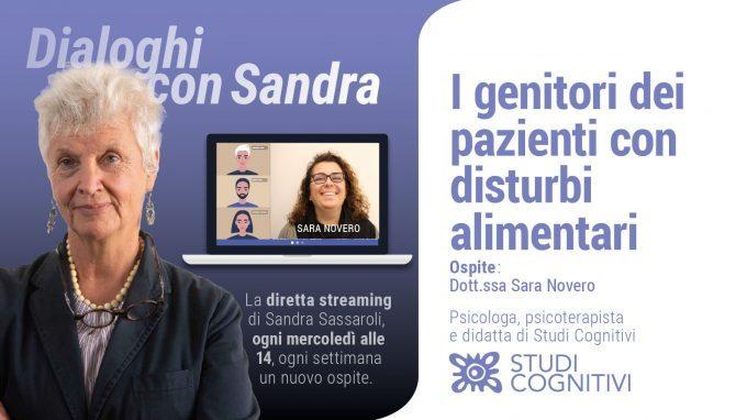 """Dialoghi con Sandra – VIDEO del settimo incontro """"I genitori dei pazienti con distubi alimentari"""""""