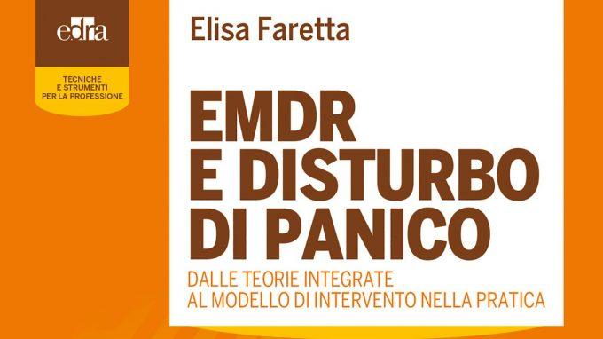 EMDR e disturbo di panico (2018) di Elisa Faretta – Recensione del libro