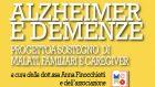 Alzheimer e demenze, malati e caregiver: un progetto di sostegno attraverso dei video online – Comunicato Stampa