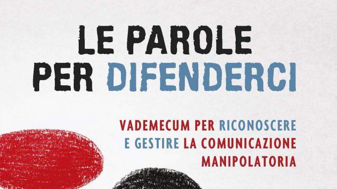 Parole per difenderci (2020) di Cinzia Mammoliti – Recensione del libro