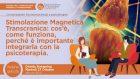 Dialoghi tra Neuroscienze e Psicoterapia – Open Day Online del Centro TMS, Cliniche Italiane di Psicoterapia