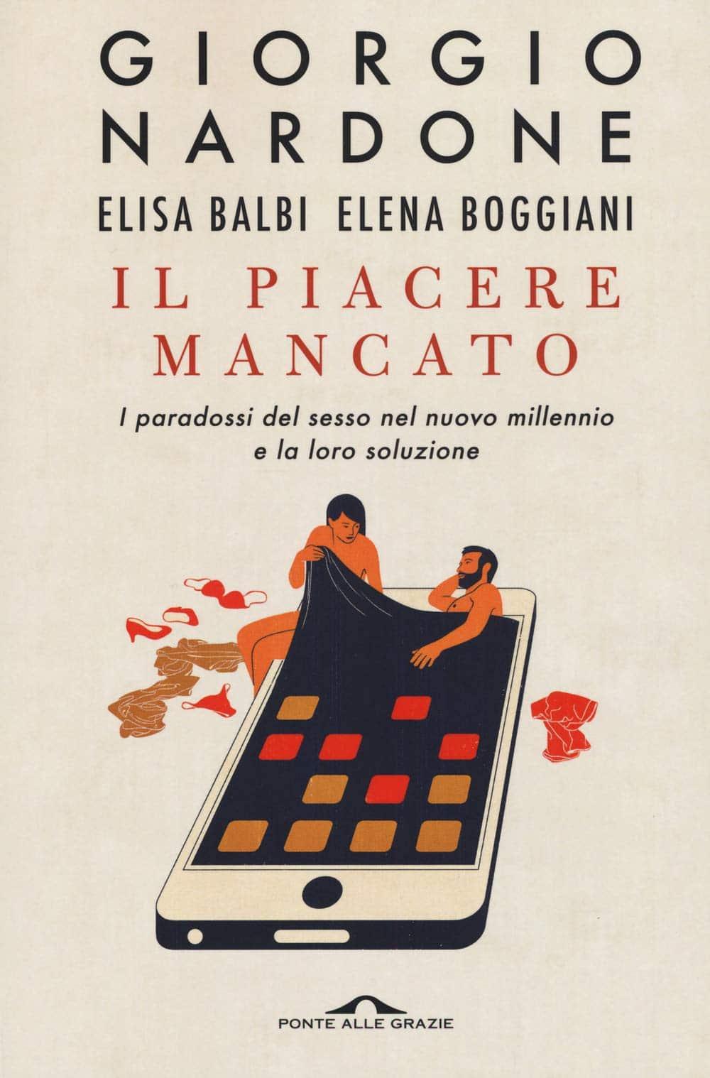 Il piacere mancato (2020) di Nardone, Balbi e Boggian - Recensione del libro