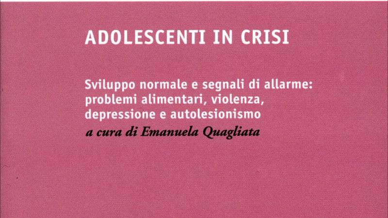 Adolescenti in crisi (2018) – Recensione del libro