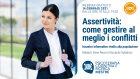 Assertività: come gestire al meglio i conflitti – WEBINAR, 14 Gennaio 2021