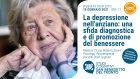 La depressione nell'anziano: una sfida diagnostica e di promozione del benessere – WEBINAR, 10 Gennaio 2021