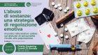 L'abuso di sostanze: una strategia di regolazione emotiva – Evento in diretta streaming, 25 Gennaio 2021