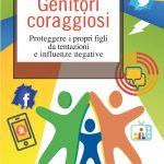 Genitori Coraggiosi (2020) di Omer e Piacentini - Recensione del libro