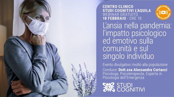 L'ansia nella pandemia: l'impatto psicologico ed emotivo sulla comunità e sul singolo individuo – VIDEO del Webinar organizzato da Studi Cognitivi L'Aquila
