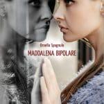 Maddalena bipolare 2020 di Ornella Spagnulo Recensione del libro Featured