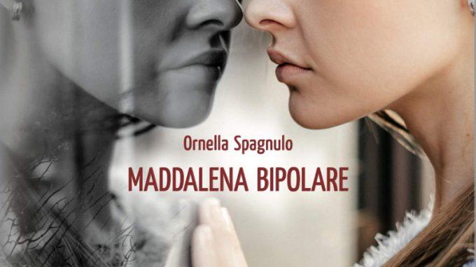 Maddalena bipolare (2020) di Ornella Spagnulo – Recensione