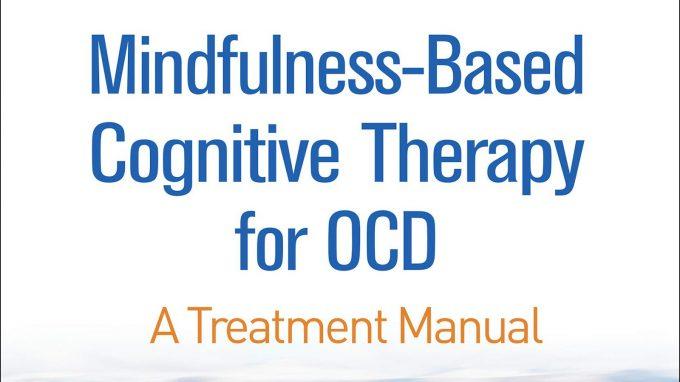 Mindfulness-Based Cognitive-Therapy for OCD, di Fabrizio Didonna – Recensione del libro