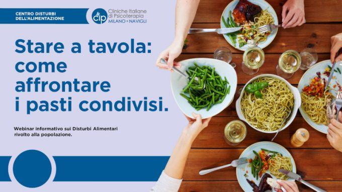 Stare a tavola, come affrontare i pasti condivisi – Report e video del webinar tenuto da CIP Milano