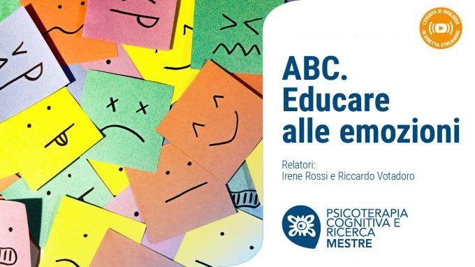 ABC. Educare alle emozioni – Video dal Webinar tenuto da Psicoterapia Cognitiva e Ricerca di Mestre