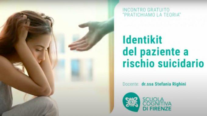 Identikit del paziente a rischio suicidario – Video del Webinar organizzato da Scuola Cognitiva di Firenze