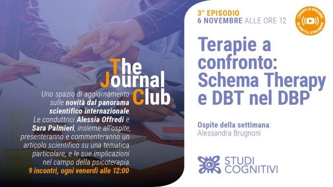 Terapie a confronto: schema therapy e DBT nel Disturbo Borderline di Personalità – Il terzo episodio di The Journal Club