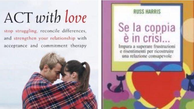 """""""Se la coppia è in crisi…"""" Intervista a Russ Harris"""