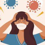 Covid-19 e ansia: gli effetti della pandemia sulla salute mentale -Psicologia