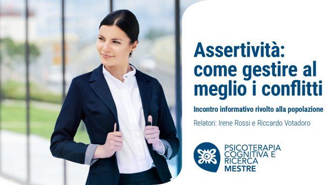 Assertività: come gestire al meglio i conflitti – VIDEO dal Webinar organizzato da Psicoterapia Cognitiva e Ricerca di Mestre