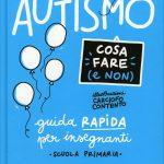 Autismo. Guida rapida per insegnanti - Intervista al Prof. Marco Pontis