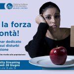 Disturbi Alimentari e falsi miti: (non) basta la forza di volontà! - Evento in diretta streaming, 28 Giugno 2021