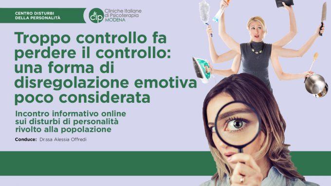 Troppo controllo fa perdere il controllo: una forma di disregolazione emotiva poco considerata – REPORT dall'evento