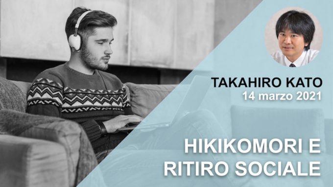 Hikikomori e ritiro sociale: dall'assessment all'intervento – Report dal webinar