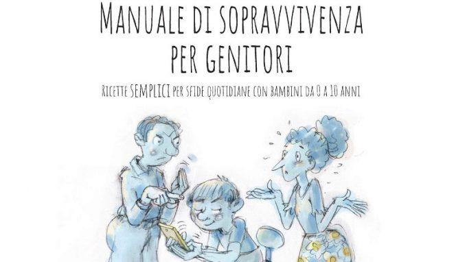 Manuale di Sopravvivenza per Genitori (2020) – Recensione del libro
