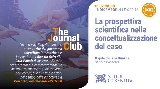 La prospettiva scientifica nella concettualizzazione del caso – Il nono episodio di The Journal Club