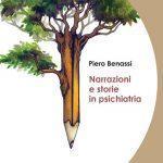Narrazioni e storie in Psichiatria 2020 di Piero Benassi - Recensione