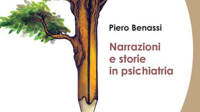 Narrazioni e storie in Psichiatria (2020) di Piero Benassi – Recensione del libro