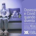 Ossessioni e Covid-19: effetti della pandemia nei casi di DOC - Video