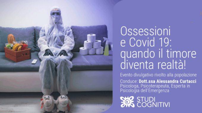 Ossessioni e Covid-19: quando il timore diventa realtà! – VIDEO dal webinar di Studi Cognitivi L'Aquila