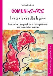 Comuni-care (2021) di Valentina Di Ludovico - Recensione del libro