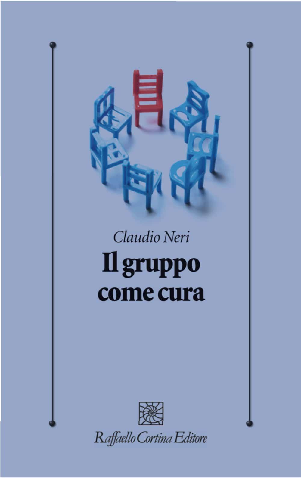 Il Gruppo come cura (2021) di Claudio Neri – Recensione del libro