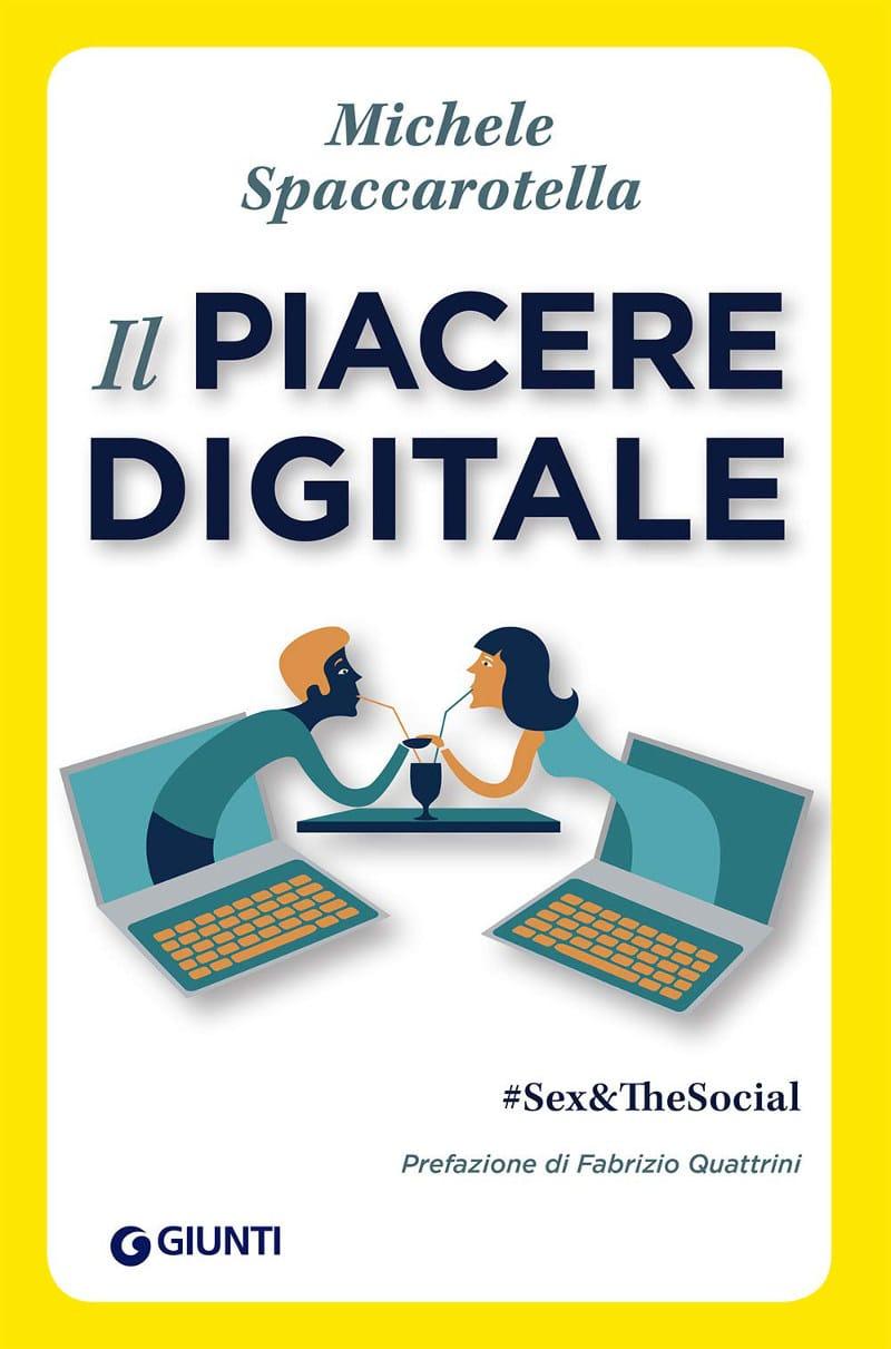 Il piacere digitale – #Sex&TheSocial (2020) di Michele Spaccarotella – Recensione