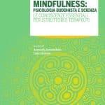 Mindfulness: psicologia buddhista e scienza (2021) - Recensione del libro
