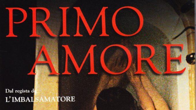 Primo amore (2004) – Cinema & Psicoterapia