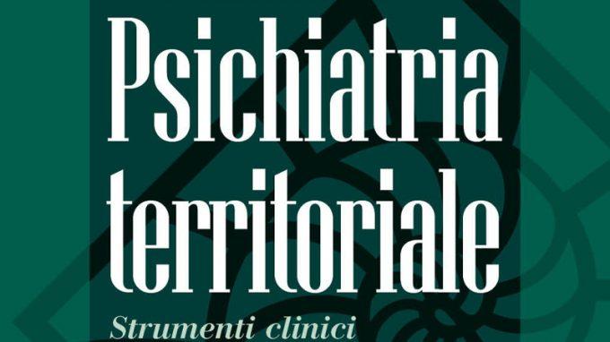 Psichiatria territoriale. Strumenti clinici e modelli organizzativi – Recensione