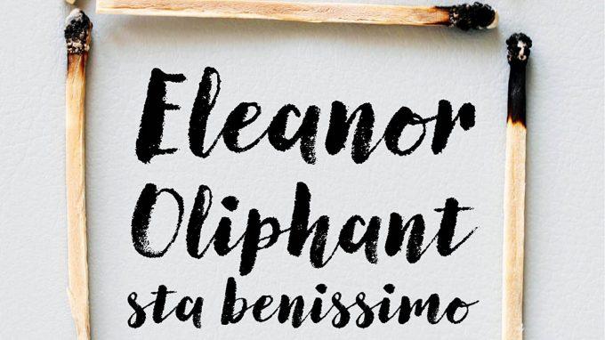 Eleanor Oliphant sta benissimo – La LIBET nelle narrazioni