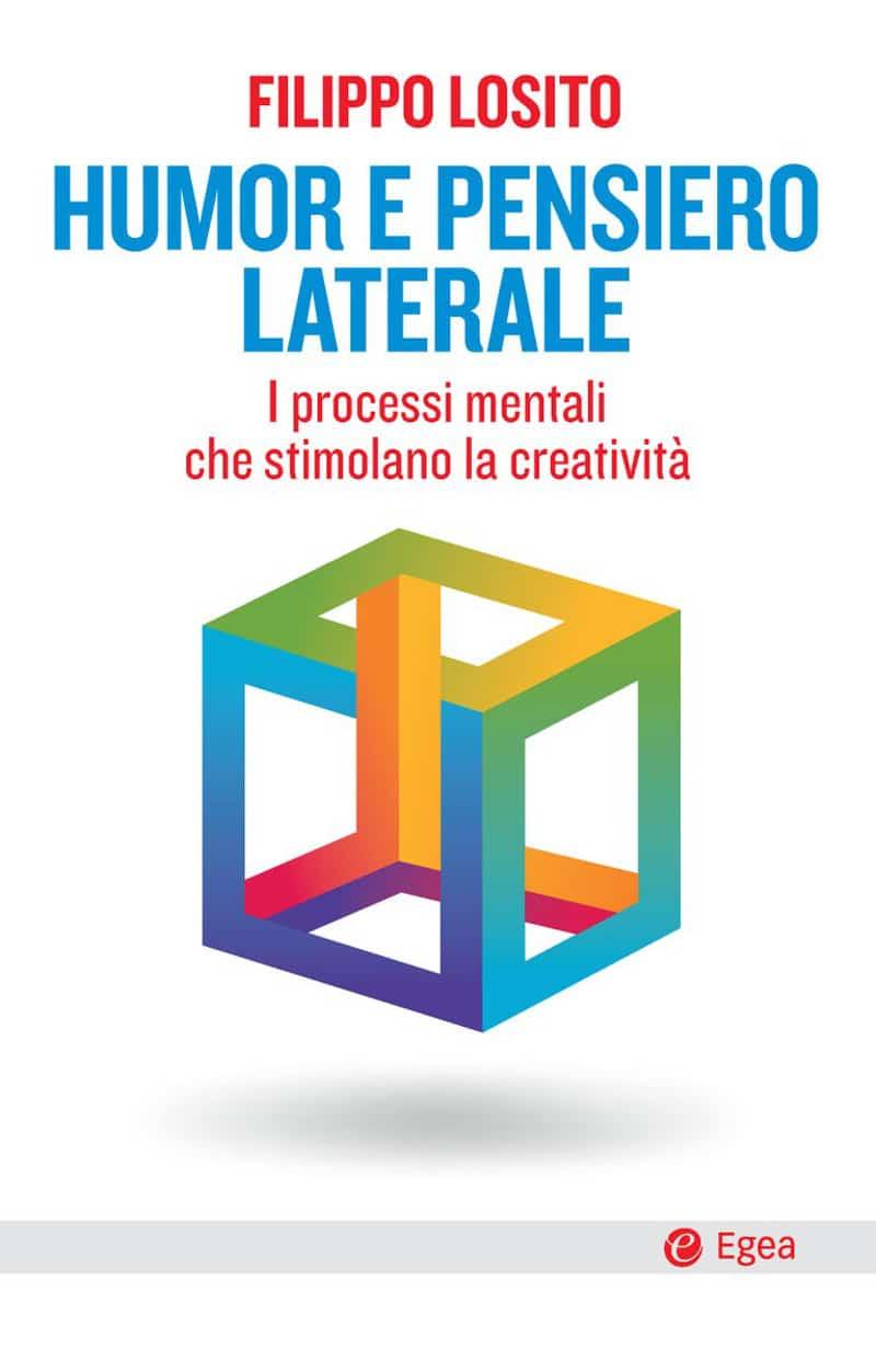 Humor e pensiero laterale (2021) di Filippo Losito – Recensione