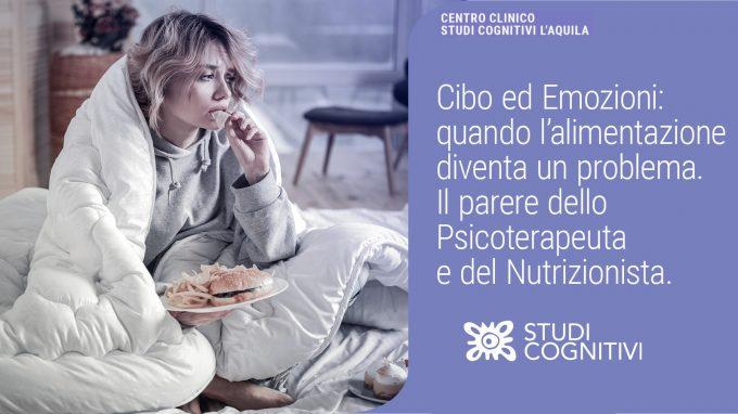 Cibo ed emozioni: quando l'alimentazione diventa un problema – VIDEO dal webinar di Studi Cognitivi L'Aquila