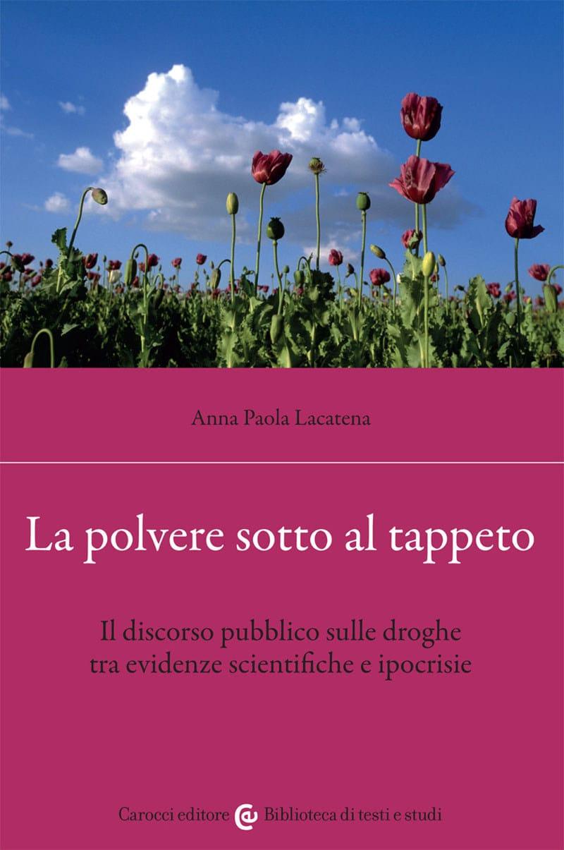 La polvere sotto al tappeto (2021) di Anna Paola Lacatena – Recensione del libro