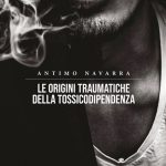 Le origini traumatiche della tossicodipendenza 2021 Recensione del libro Featured
