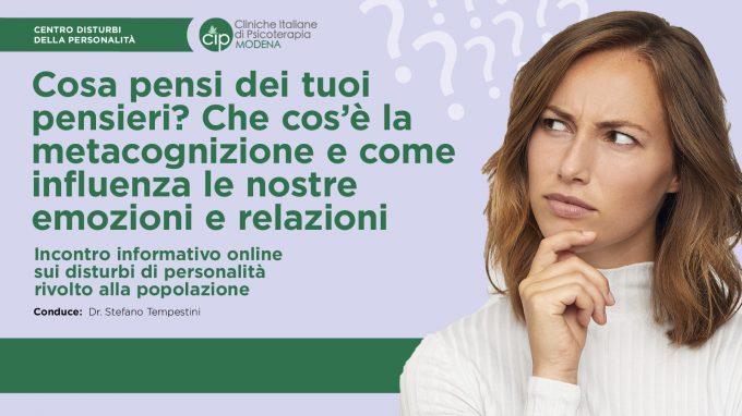Cosa pensi dei tuoi pensieri? Che cos'è la metacognizione e come influenza le nostre emozioni e relazioni – VIDEO dal webinar del CIP di Modena