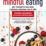 Mindful Eating 2021 di Jan Chozen Bays Recensione del libro Featured