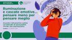 Ruminazione e cascate emotive… pensare meno per pensare meglio – Video dal webinar di CIP Modena